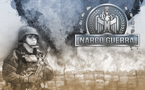 NarcoGuerra - Can you End the Unending War?